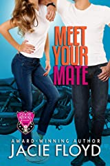 Meet Your Mate (A Good Riders Romance Book 1) Kindle Edition
