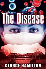 The Disease Kindle Edition