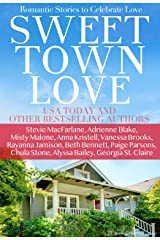 Sweet Town Love: A Small Town Romance Kindle Edition