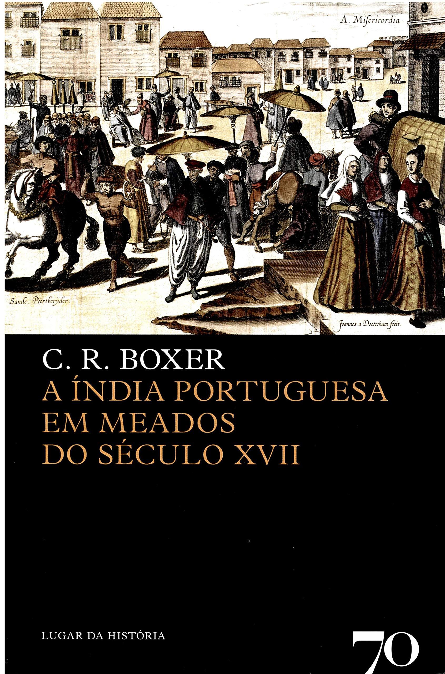 Read Online A Índia Portuguesa em Meados do Século XVII (Portuguese Edition) PDF