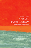 Social Psychology: A Very Short Introduction (Very Short Introductions Book 439)