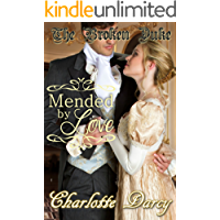 The Broken Duke: Mended by Love (Clean and