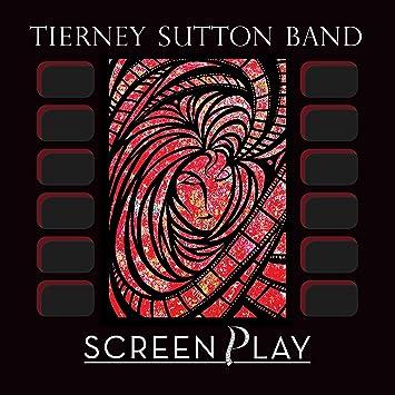 Tierney Sutton Band - Screenplay - Amazon.com Music