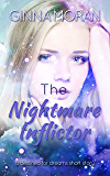 The Nightmare Inflictor: A Destined for Dreams Short Story