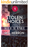 Episode 1: Stolen Choices (Tales of the Republic)
