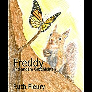 Freddy: und andere Geschichten (German Edition)