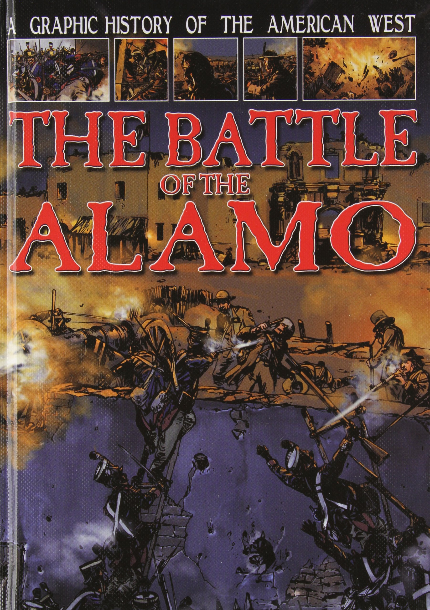 A Graphic History of the American West: The Battle of the Alamo