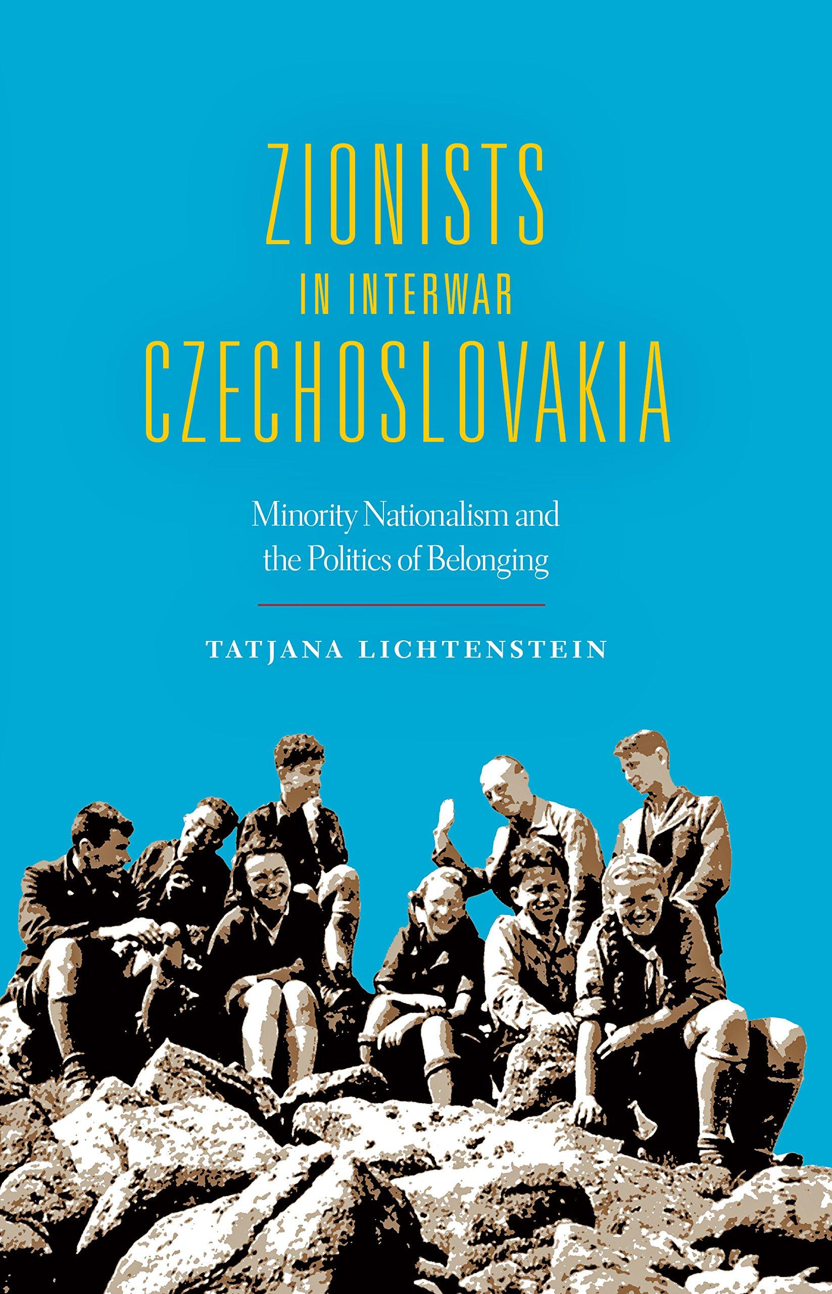 Zionists in Interwar Czechoslovakia: Minority Nationalism and the Politics of Belonging (The Modern Jewish Experience) PDF
