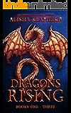 Dragons Rising : Books One Through Three