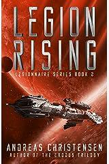 Legion Rising (Legionnaire Series Book 2) Kindle Edition