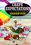 Crêpe Expectations (A Pancake House Mystery Book 5)