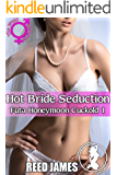 Hot Bride Seduction (Futa Honeymoon Cuckold 1)