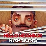 Hello Neighbor Rap Song [Explicit]