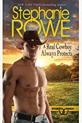 A Real Cowboy Always Protects (Wyoming Rebels) Kindle Edition