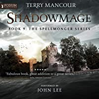 Shadowmage: Spellmonger, Book 9