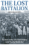 The Lost Battalion: The Story of the 131st Field Artillery in the Second World War
