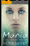Mania - A Thriller (Jon Stanton Mysteries Book 9)