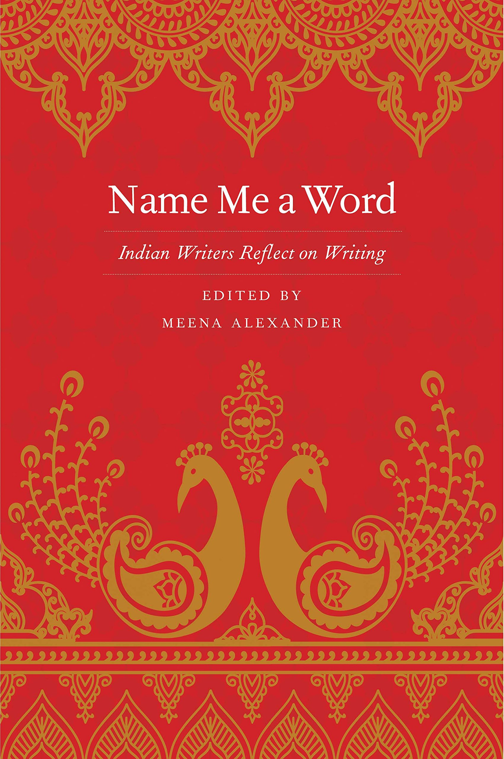Amazon com: Name Me a Word: Indian Writers Reflect on