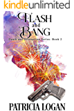 Flash and Bang (Death and Destruction series Book 2)