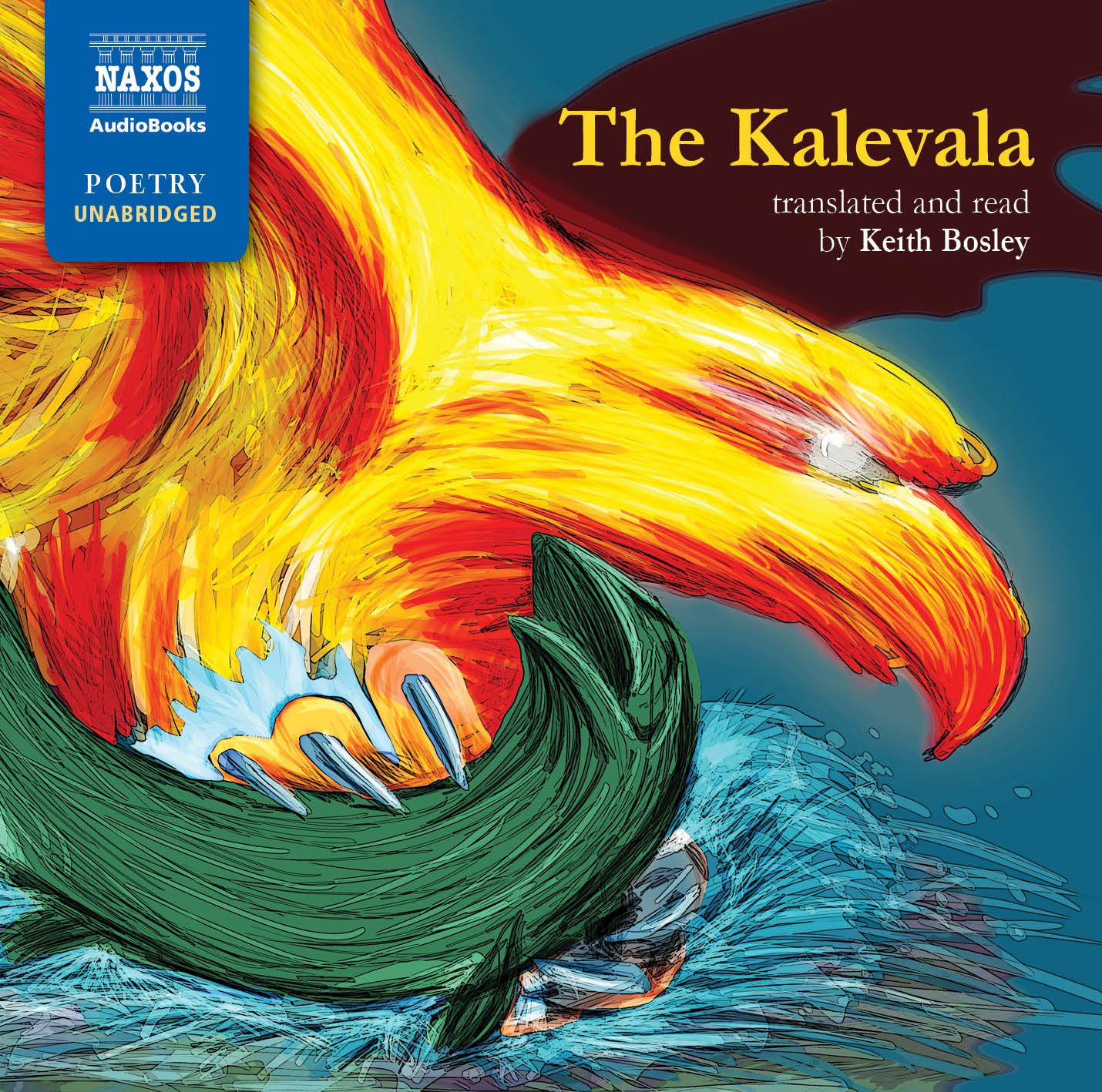 The Kalevala (Naxos Poetry) by Naxos AudioBooks