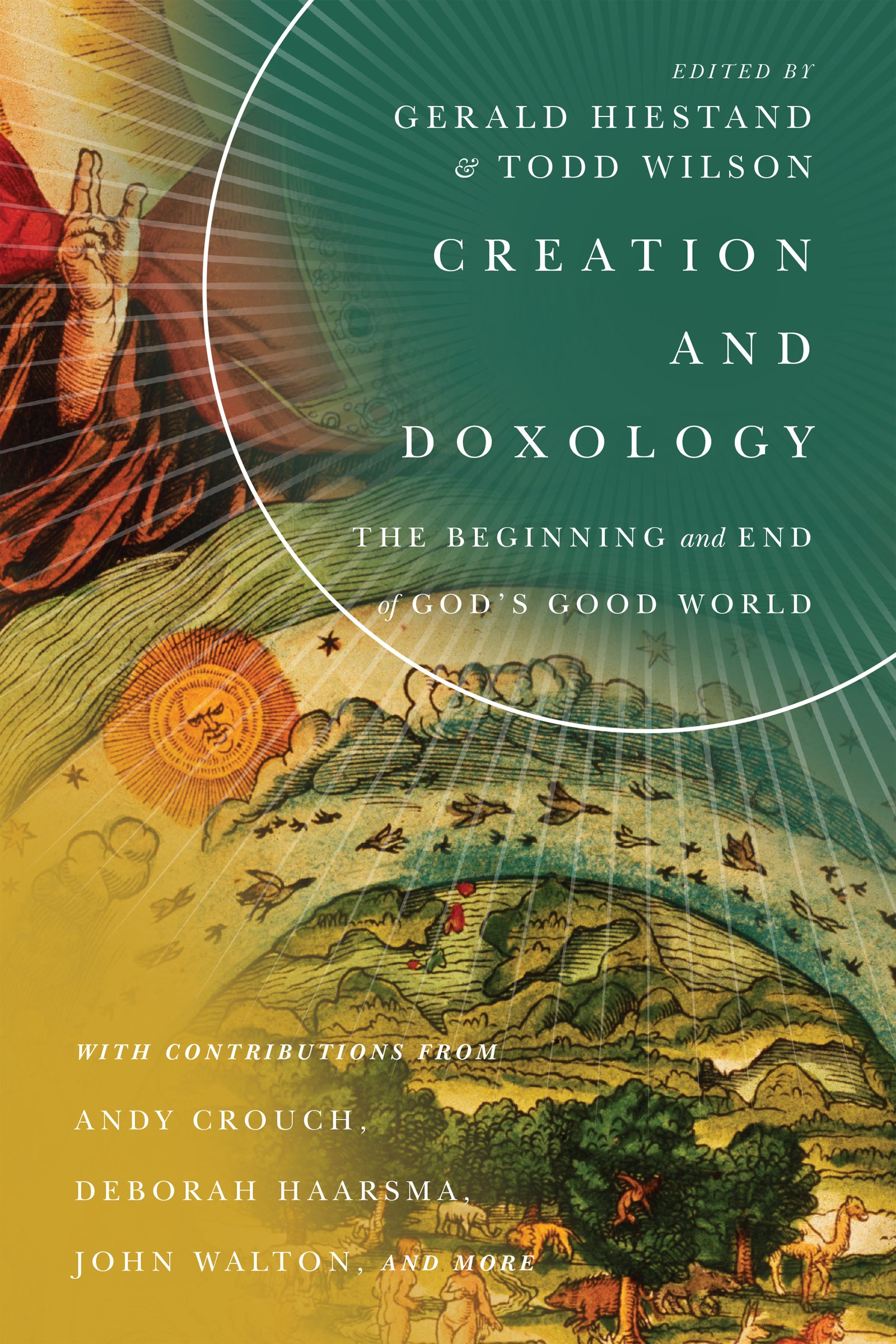 Creation and Doxology: The Beginning and End of God's Good