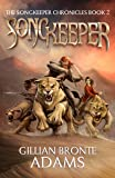 Songkeeper (The Songkeeper Chronicles)