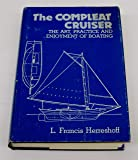 The Compleat Cruiser: The Art, Practice & Enjoyment of Boating
