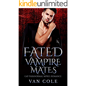 Fated Vampire Mates: Gay Paranormal MPREG Romance