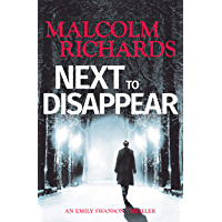 Next To Disappear: An Emily Swanson Thriller (Emily Swanson Thrillers Book 1) (English Edition)