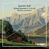 Raff: String Quartets 2, 3, 4 & 8