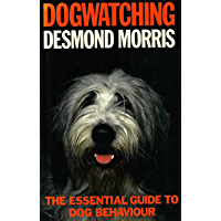 Dogwatching: The Essential Guide to Dog Behaviour