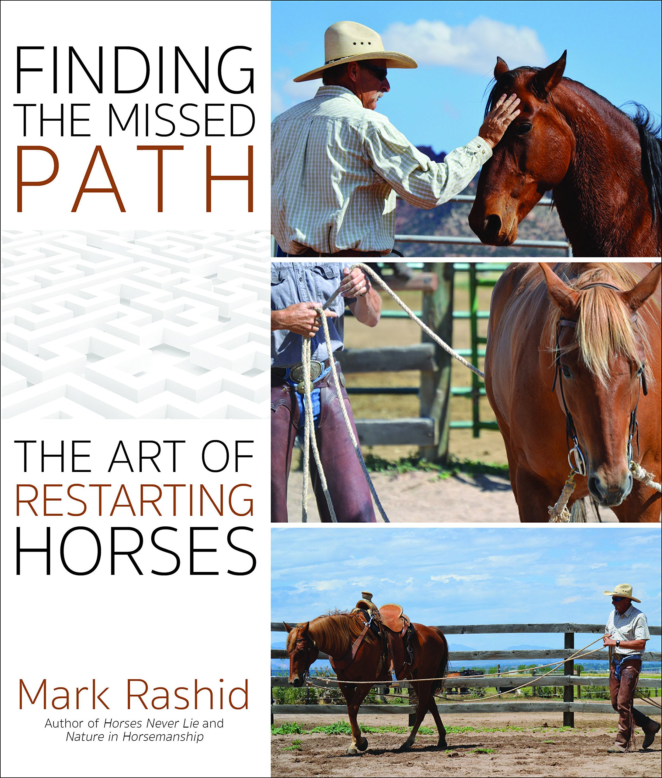 Lessons in lightness the art of educating the horse mark russell finding the missed path the art of restarting horses fandeluxe PDF