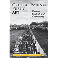 Critical Issues in Public Art: Content, Context, and