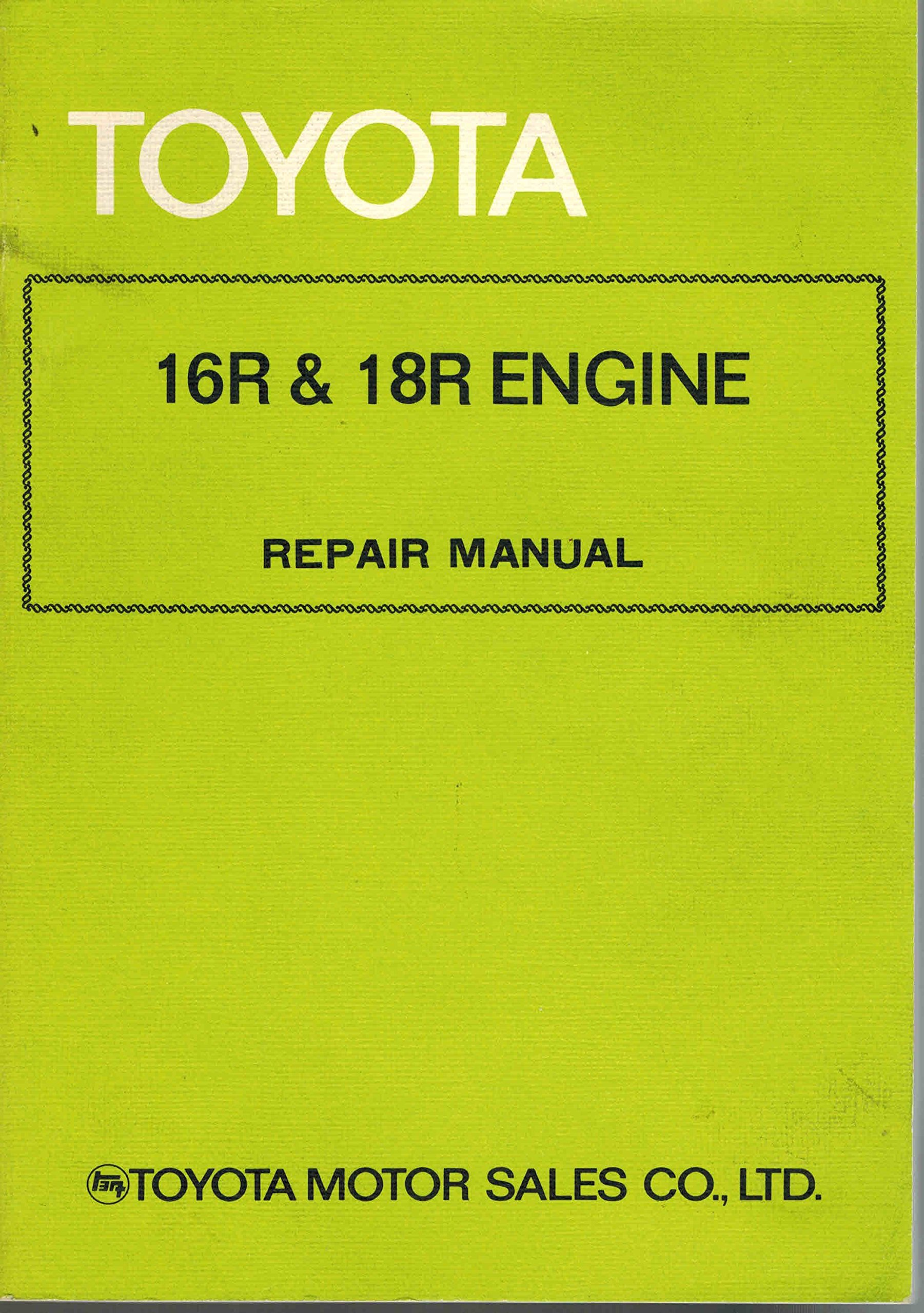 toyota 16r 18r engine repair manual amazon co uk editorial staff rh amazon co uk Toyota Engine Toyota Engine