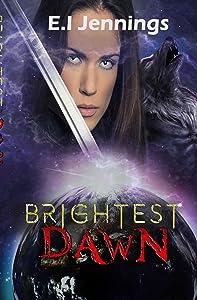 Brightest Dawn (The Jessica Dawn Series Book 3)
