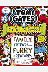 Tom Gates 12: Family, Friends and Furry Creatures Kindle Edition