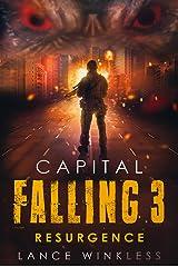 Capital Falling: RESURGENCE - Book 3 Kindle Edition