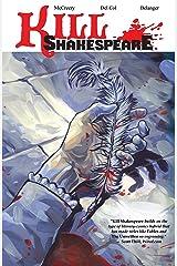 Kill Shakespeare Vol. 1 Kindle Edition