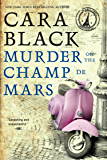 Murder on the Champ de Mars (An Aimée Leduc Investigation Book 15)