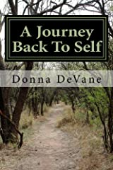 A Journey Back To Self: Living Consciousness Kindle Edition