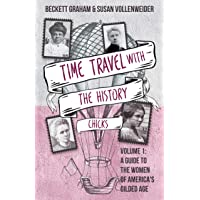 Time Travel With The History Chicks