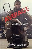 Average A Training Diary