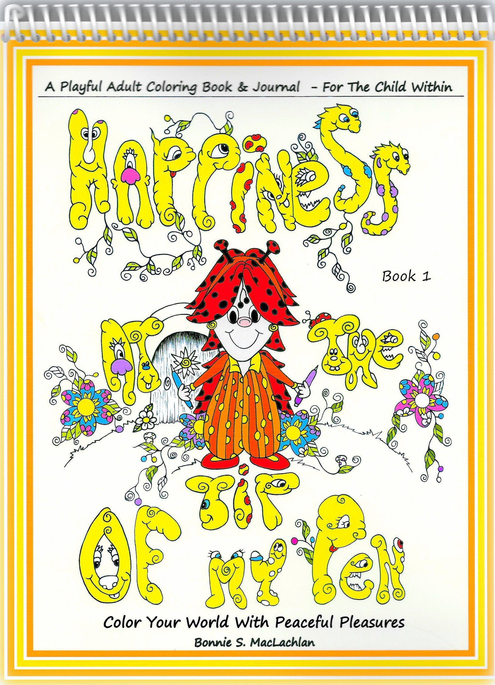 Read Online Happiness At The Tip Of My Pen Adult Coloring Book ebook