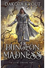 Dungeon Madness (The Divine Dungeon Book 2) Kindle Edition