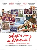 What's In A Name?  (English Subtitled)