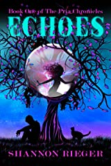 Echoes: Young Adult (The Pria Chronicles Book 1) Kindle Edition