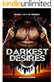 Darkest Desires (City of Sinners Book 1)