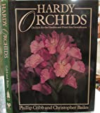 Hardy Orchids: Orchids for the Garden and Frost-free Greenhouse