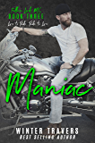 Maniac (Fallen Lords MC Book 3)