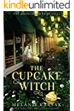 The Cupcake Witch: A Modern Fairy Tale Romance (The Chancellor Fairy Tales Book 2)